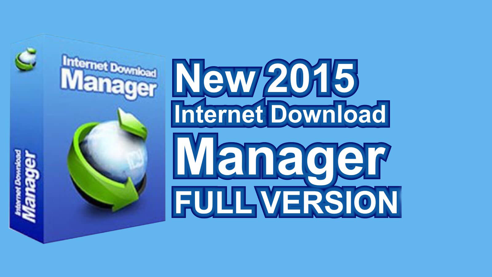 IDM Internet Download Manager Latest Download Free