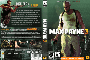 Max Payne 3 Free Download PC Game ISO By Worldofpcgames.net
