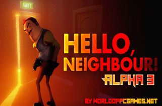 Hello Neighbor Alpha 3 Free Download PC Game By Worldofpcgames.net