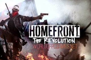 Homefront The Revolution Free Download PC Game By Worldofpcgames