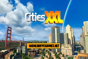 Cities XXL Free Download PC Game By Worldofpcgames.net