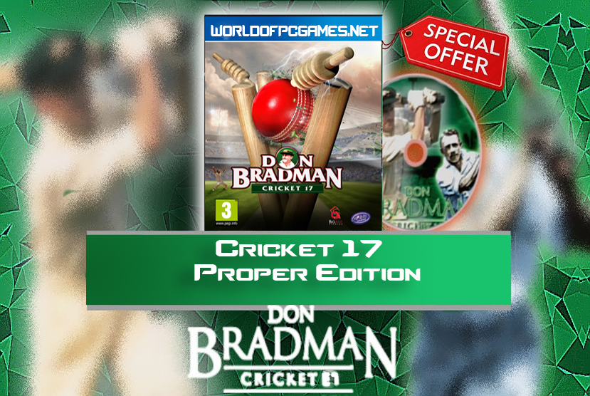 Don Bradman Cricket 17 Proper Free Download By Worldofpcgames.net