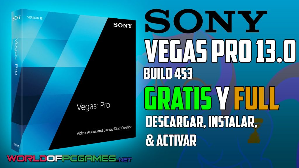 Sony Vegas Pro 13 Free Download By Worldofpcgames.net