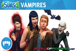 The Sims 4 Vampires Free Download PC Game By Worldofpcgames.net