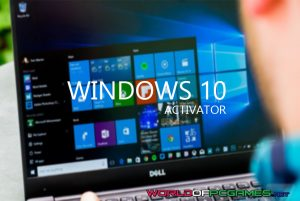 Windows 10 Activator Free Download By Worldofpcgames.net
