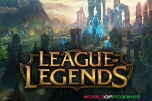 League Of Legends Free Download latest By Worldofpcgames.net