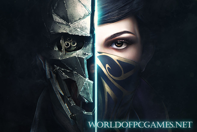 Dishonored 2 Free Download PC Game By Worldofpcgames