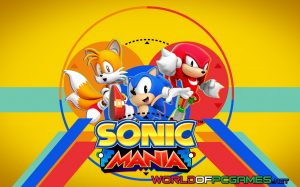 Sonic Mania Free Download PC Game By Worldofpcgames.net