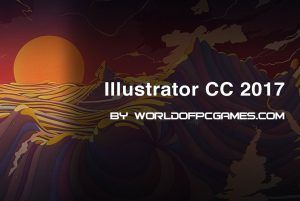 Adobe Illustrator CC 2017 Free Download By Worldofpcgames.com