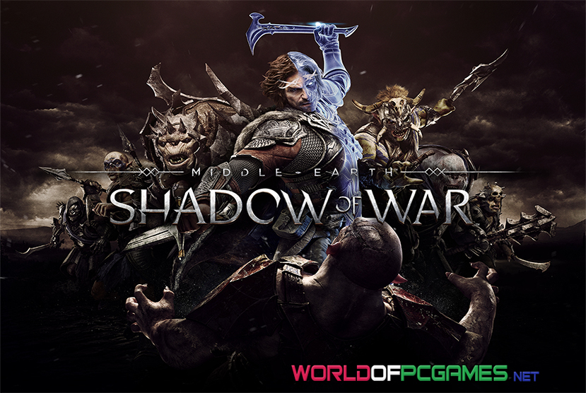 Middle Earth Shadow Of War Free Download PC Game By Worldofpcgames.com