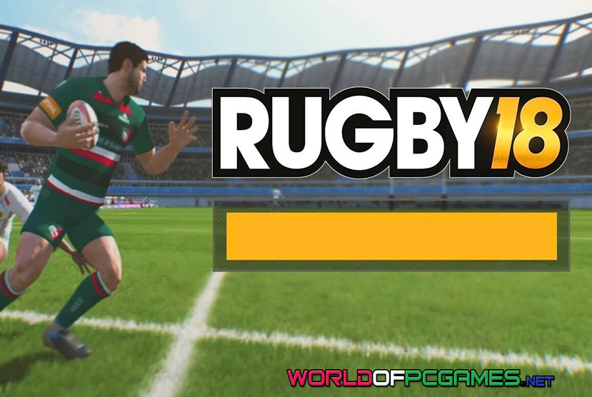 Rugby 18 Free Download PC Game By Worldofpcgames.com