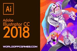Adobe Illustrator CC 2018 Free Download By Worldofpcgames.com