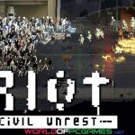 Riot Civil Unrest Download Free