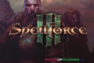 Spellforce 3 Free Download PC Game By Worldofpcgames.com