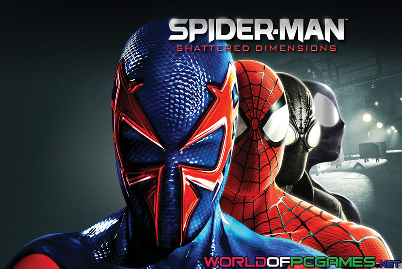 Spider Man Shattered Dimensions Free Download PC Game By Worldofpcgames.com