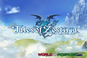 Tales Of Zestiria Free Download PC Game By Worldofpcgames.com
