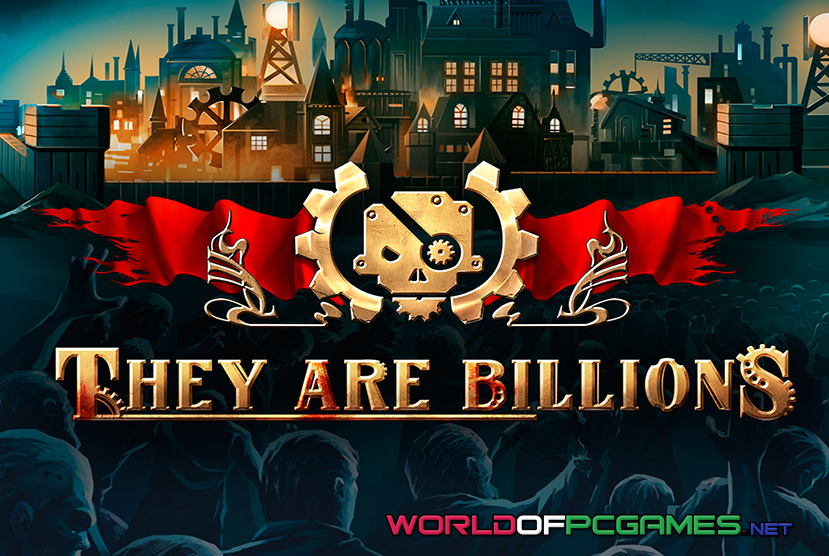 They Are Billions Free Download PC Game By Worldofpcgames.com