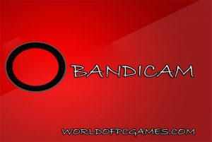 Bandicam Free Download Latest By Worldofpcgames.com