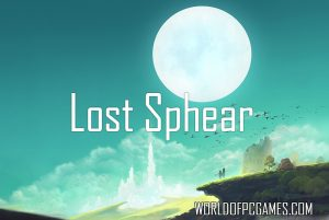 Lost Sphear Free Download PC Game By Worldofpcgames.com