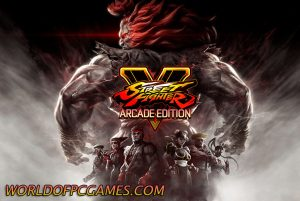 Street Fighter V Arcade Edition Free Download PC Game By Worldofpcgames.com