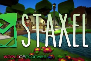 Staxel Free Download PC Game By Worldofpcgames.com