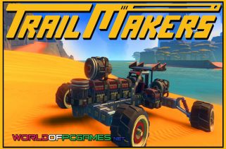 Trailmakers Free Download PC Game By Worldofpcgames.com
