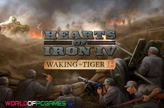 Hearts Of Iron IV Free Download Waking The Tiger PC Game By Worldofpcgames.com