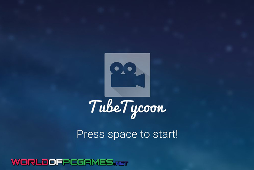 Tube Tycoon Free Download PC Game By Worldofpcgames.com
