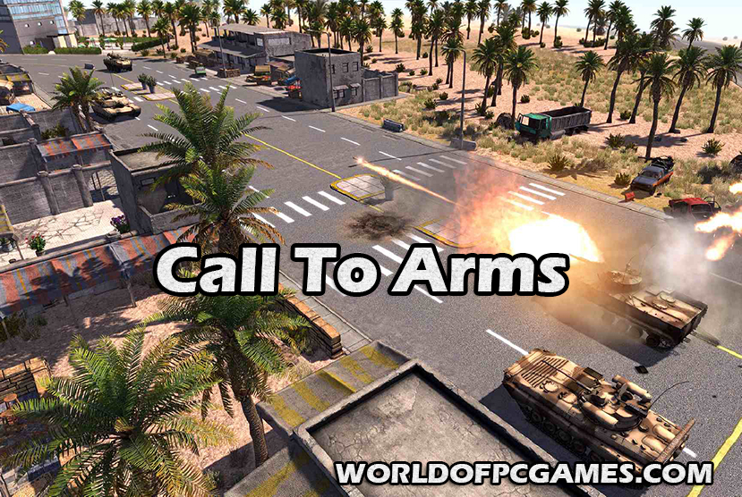 Call To Arms Free Download PC Game By Worldofpcgames.com