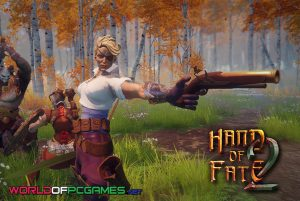 Hand Of Fate 2 Free Download PC Game By Worldofpcgames.com