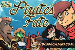 The Pirate's Fate Free Download PC Game By Worldofpcgames.com