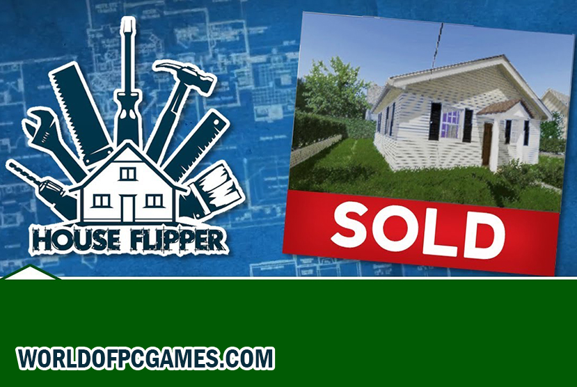 House Flipper Free Download PC Game By Worldofpcgames.com