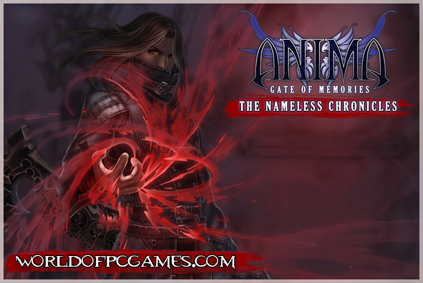 Anima Gate of Memories The Nameless Chronicles Free Download PC Game By Worldofpcgames.com