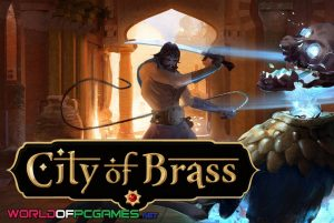 City Of Brass Free Download PC Game By Worldofpcgames.com