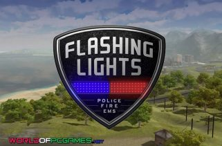 Flashing Lights Police Fire EMS Free Download PC Game By Worldofpcgames.com