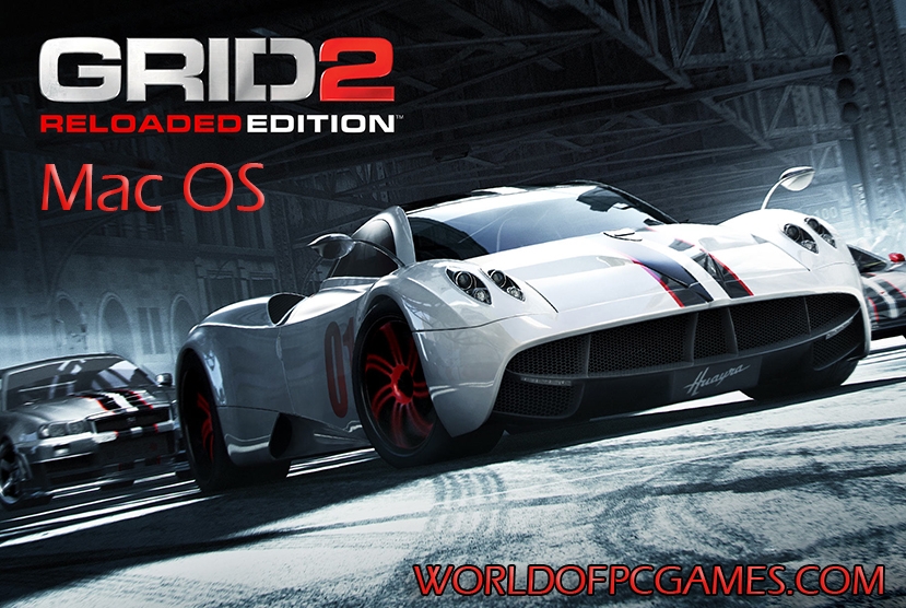 Grid 2 Reloaded Mac Free Download PC Game By Worldofpcgames.com