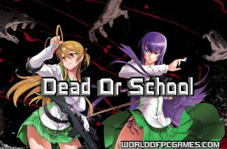 Dead Or School Free Download PC Game By Worldofpcgames.com
