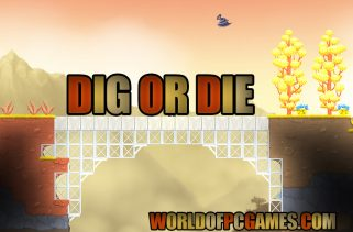 Dig Or Die Download Free Latest