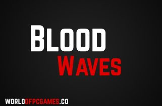 Blood Waves Free Download PC Game By Worldofpcgames.co