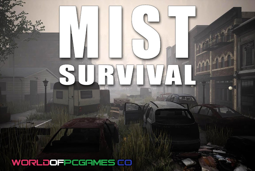 Mist Survival Free Download PC Game By Worldofpcgames.co