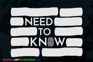 Need To Know Free Download PC Game By Worldofpcgames.co