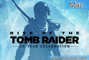 Rise Of The Tomb Raider Mac Free Download By Worldofpcgames.com