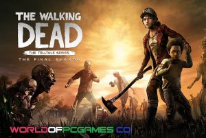 The Walking Dead The Final Season Free Download PC Game By Worldofpcgames.co