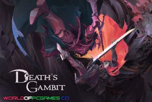 Death's Gambit Free Download PC Game By Worldofpcgames.co