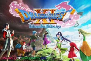 Dragon Quest XI Echoes Of An Elusive Age Free Download PC Game By Worldofpcgames.co