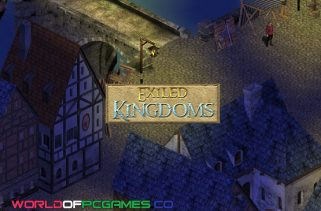 Exiled Kingdoms Free Download PC Game By Worldofpcgames.co