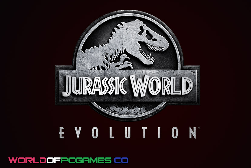 Jurassic World Evolution Free Download PC Game By Worldofpcgames.co