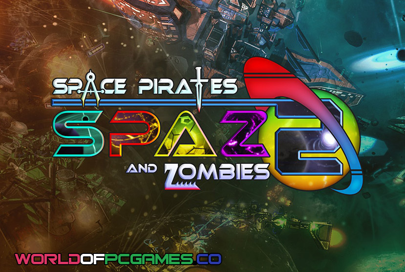 Space Pirates and Zombies 2 Free Download PC Game By Worldofpcgames.co