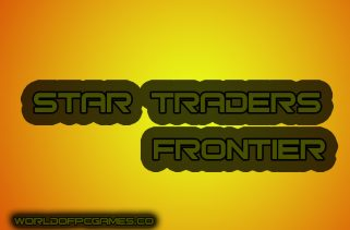 Star Traders Frontier Free Download PC Game By Worldofpcgames.co