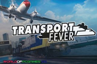 Transport Fever Free Download PC Game By Worldofpcgames.co